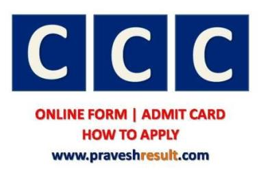 CCC Exam Online Form | Admit Card | Result | E-Certificate Download
