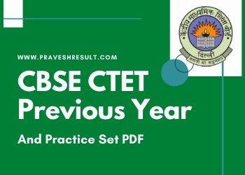 CTET Previous Year Papers | Download CTET Question Papers last 7 Years & 10+ Practice Set PDF