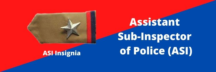 Assistant Sub-Inspector (ASI) Rank Insignia