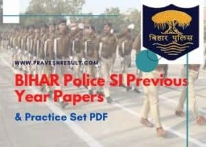 Read more about the article [PDF] Free Download Bihar Police SI Previous Year Paper & Practice Sets