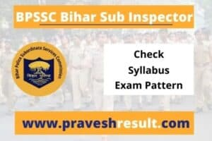 BPSSC Bihar SI Syllabus Exam Pattern (Prelims & Mains) 2020 Vacancy