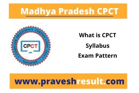 MP CPCT Updated Syllabus, Exam Pattern, Score Card Validity |  Detailed Information