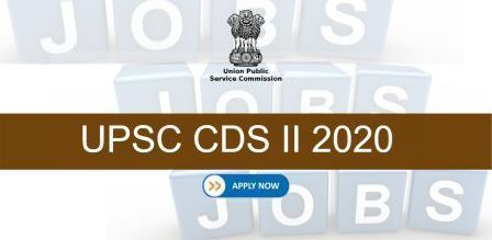 Apply Online | UPSC CDS II 2020 Vacancy Notification Out [344 Post]