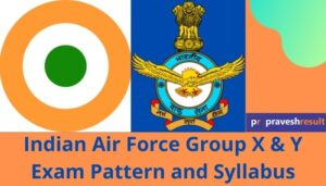 Indian Air Force Group X & Y Syllabus And Exam Pattern