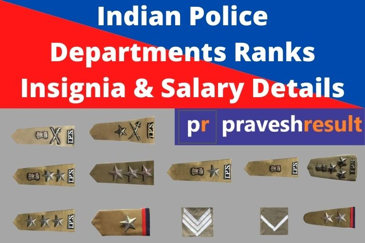 Read more about the article Indian Police Departments Ranks Insignia & Salary Details   Top to Bottom Ranks